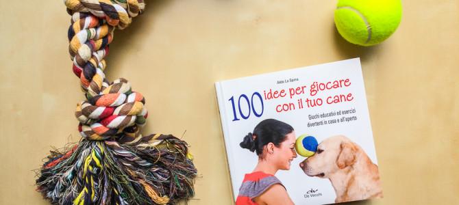 Un libro con 100 giochi da fare col cane